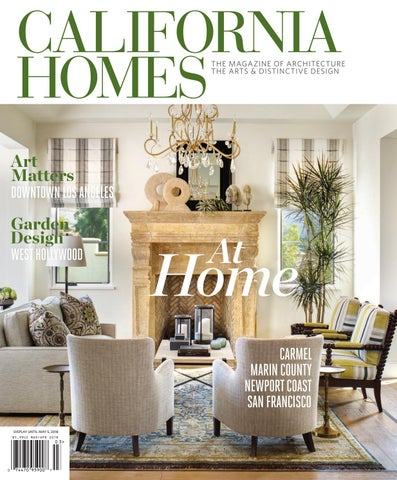 California Homes Marchapril 2018 By California Homes Magazine Issuu
