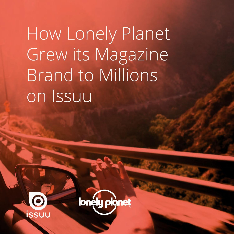 Issuu Case Study: Lonely Planet by Issuu - issuu