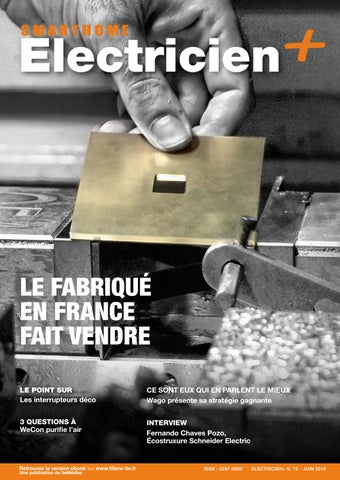 LE FABRIQUÉ EN FRANCE FAIT VENDRE LE POINT SUR Les interrupteurs déco. CE  SONT ... ac43a393f1dd
