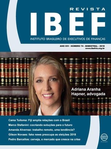b08b2b952 INSTITUTO BRASILEIRO DE EXECUTIVOS DE FINANÇAS ANO XIV - NÚMERO 74 -  BIMESTRAL - 2018 www.ibefrio.org.br