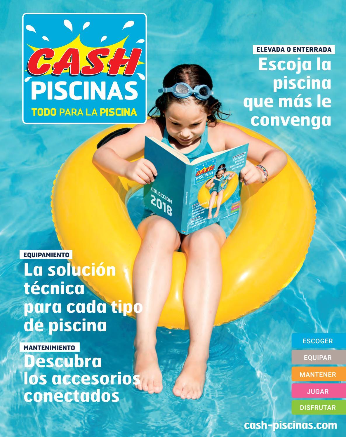 Cash Piscinas - Catálogo 2018 by Octave Octave - issuu