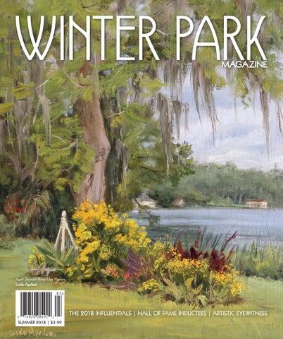 d72d93714359e Winter Park Magazine Summer 2018 by digitalissue - issuu
