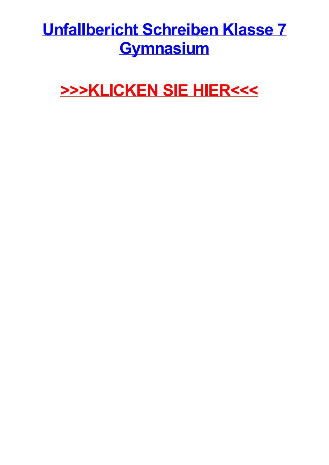 Unfallbericht schreiben klasse 7 gymnasium by laimarvhfd - issuu