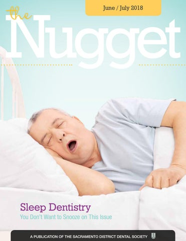 June July 2018 Nugget By Sacramento District Dental Society Sdds