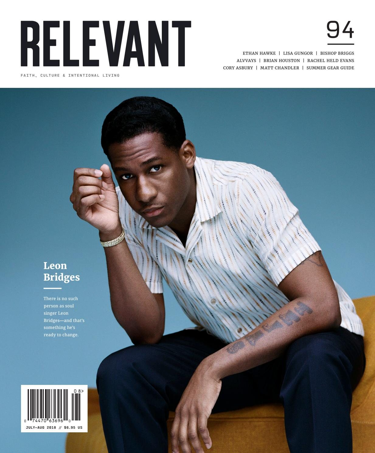 RELEVANT - Issue 94 - July/August 2018 by RELEVANT Media