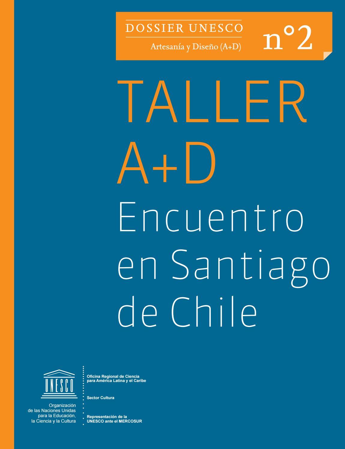 3a2e904303db Dossier n°2 Taller A+D Encuentro en Santiago de Chile by Artesanía ...