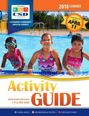Summer 2018 Activity Guide by Cosumnes CSD - issuu