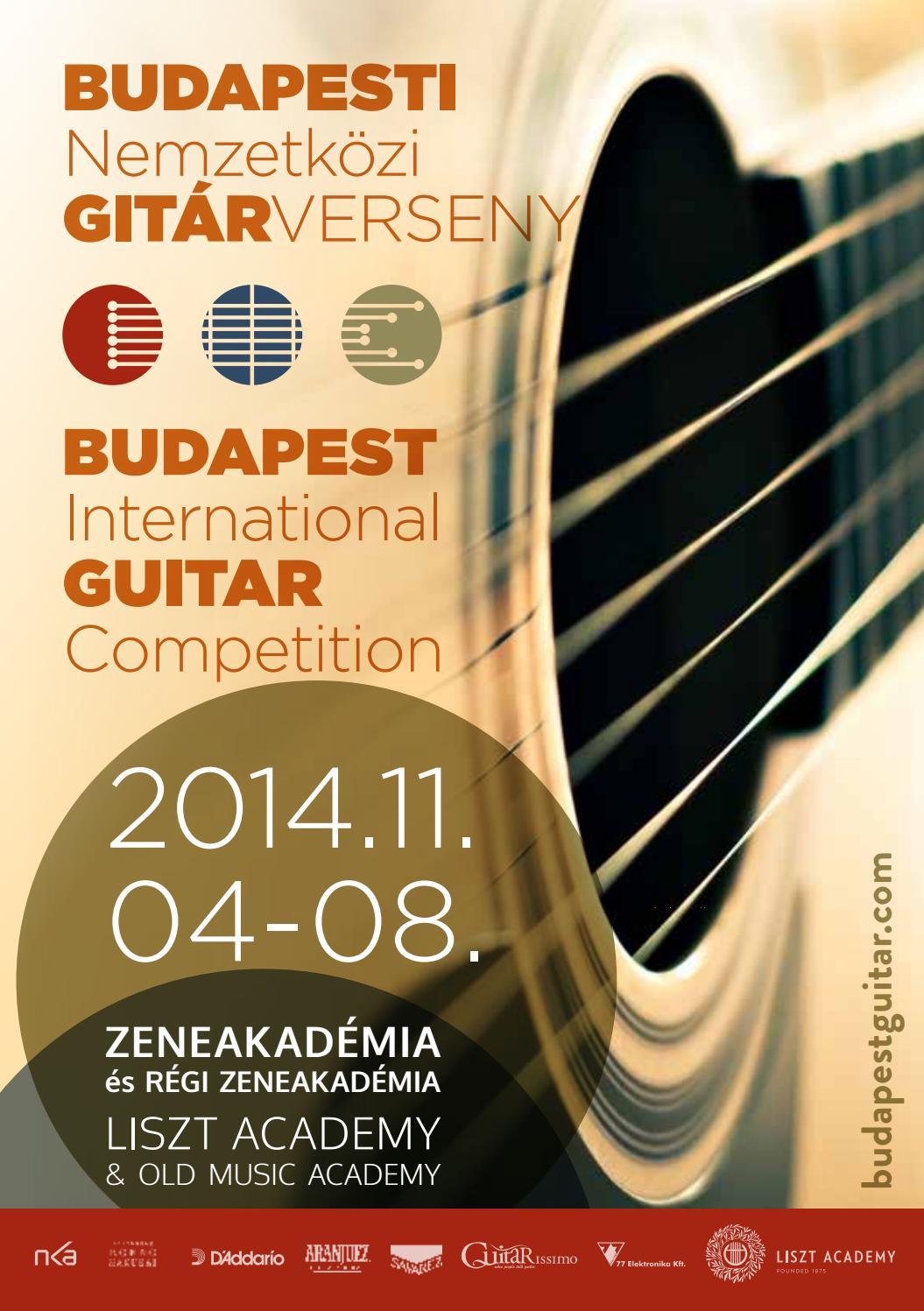 Budapesti Nemzetközi Gitárverseny 2014.11.04-08 by budapestguitar - issuu