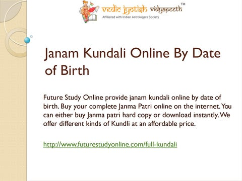 Janam kundali online by date of birth by Future Study Online - issuu