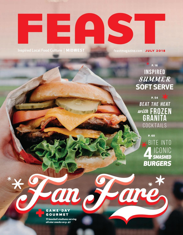 July 2018 Feast Magazine by Feast Magazine - issuu