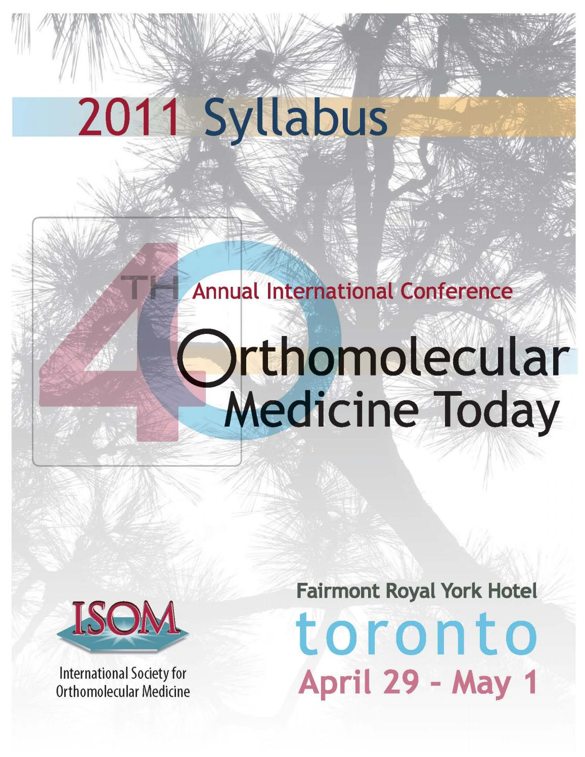 40th Orthomolecular Medicine Today Conference by Journal of
