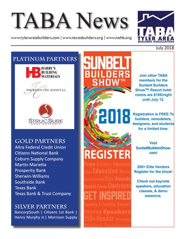 July 2018 Newsletter By Tyler Area Builders Association Issuu