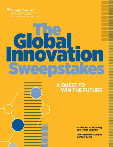 4f617cd2d7c The Global Innovation Sweepstakes by Atlantic Council - issuu