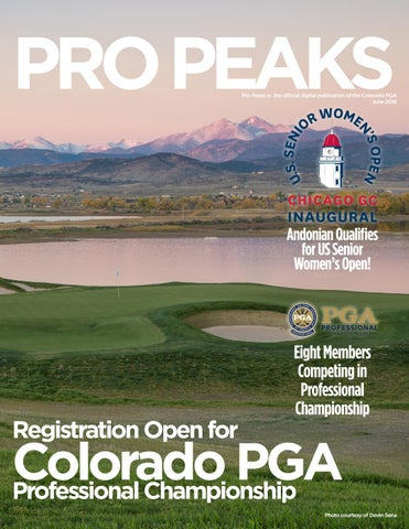 466347fd6e5db1 2018 - June Pro Peaks Magazine by Colorado PGA - issuu