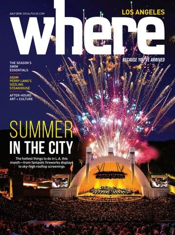 2f15738c8d WHERE Los Angeles Magazine July 2018 by SoCalMedia - issuu