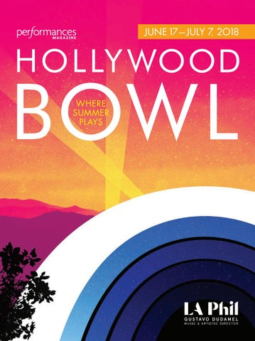 Performances Magazine Hollywood Bowl 2018 By Socalmedia Issuu