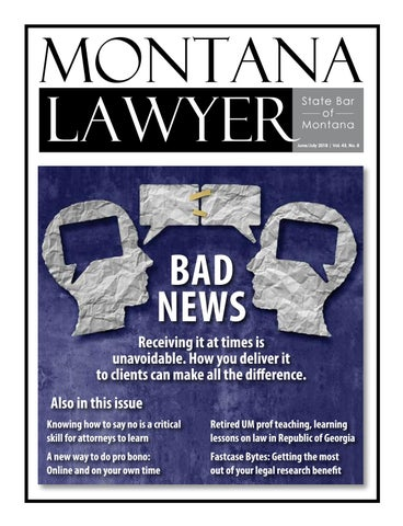 June 2018 mt lawyersm by State Bar of Montana - issuu
