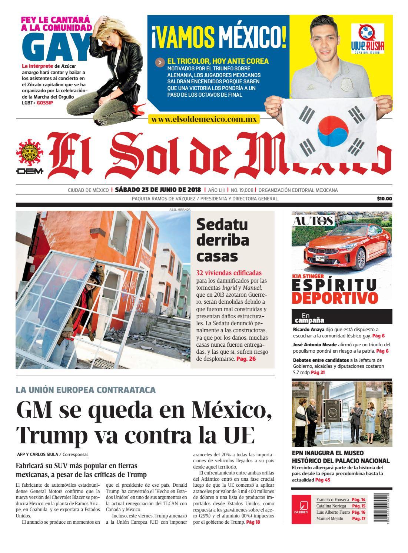 54f7714933 El Sol de México 23 de junio 2018 by El Sol de México - issuu