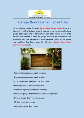 Ordinaire Garage Door Opener Repair Help We Are Offering The Professional Garage Door  Repair Service Provide In Clermont Fl With Affordable Price.
