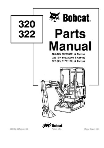 Bobcat 322 Excavator Parts Catalogue Manual SN 552320001 and Above