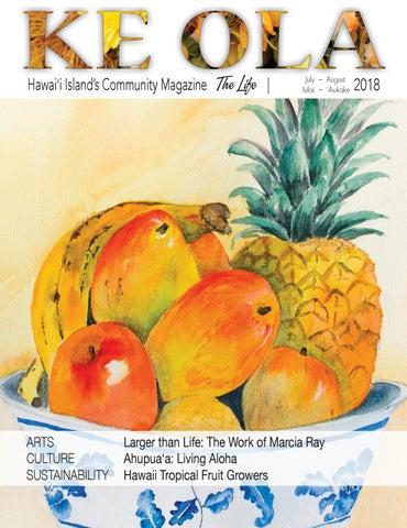 ba4de89c8 July-August 2018 by Ke Ola Magazine - issuu