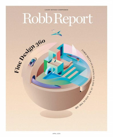 df7eeafc263bc Robb Report USA - April 2018 by Amro Majzoubs - issuu