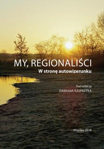 My Regionalisci W Strone Autowizerunku Red Damian