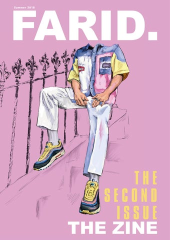 FARID THE ZINE | The Second Issue | Summer 2018