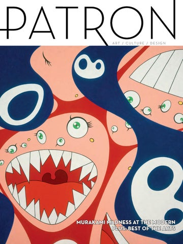 8799fa89ff8 June July Issue  Best of the Arts by Patron Magazine - issuu