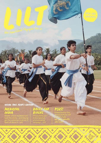 Lilt Magazine 2017-18 by Isha Home School - issuu