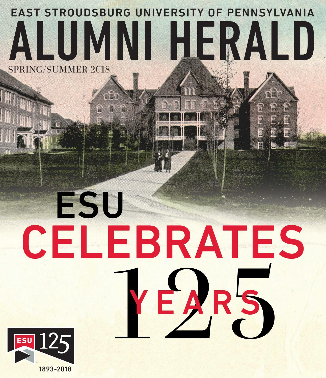 ESU Alumni Herald Spring/Summer 2018 by East Stroudsburg University