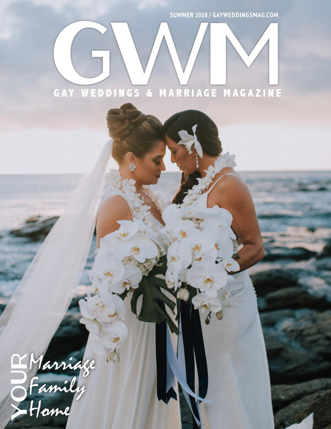 Gay Weddings And Marriage Magazine Summer 2018 By Gay Weddings And