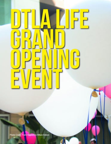 Page 6 of DTLA LIFE GRAND OPENING EVENT 6/10/2018