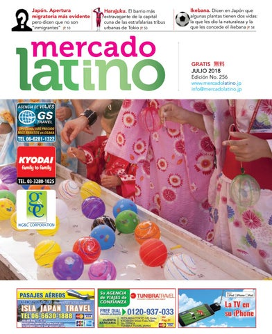 a1a7aca161 Edición JULIO 2018 by Mercado Latino Co. Ltd. - issuu