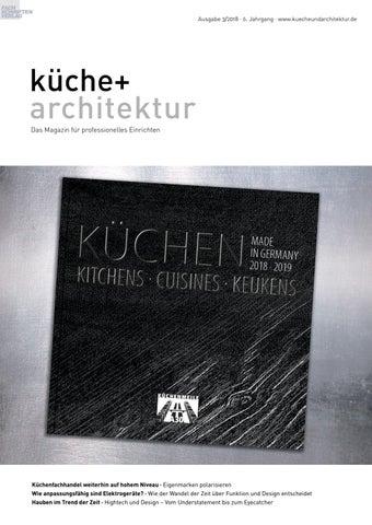Hochwertig Küche + Architektur 3/2018 By Fachschriften Verlag   Issuu