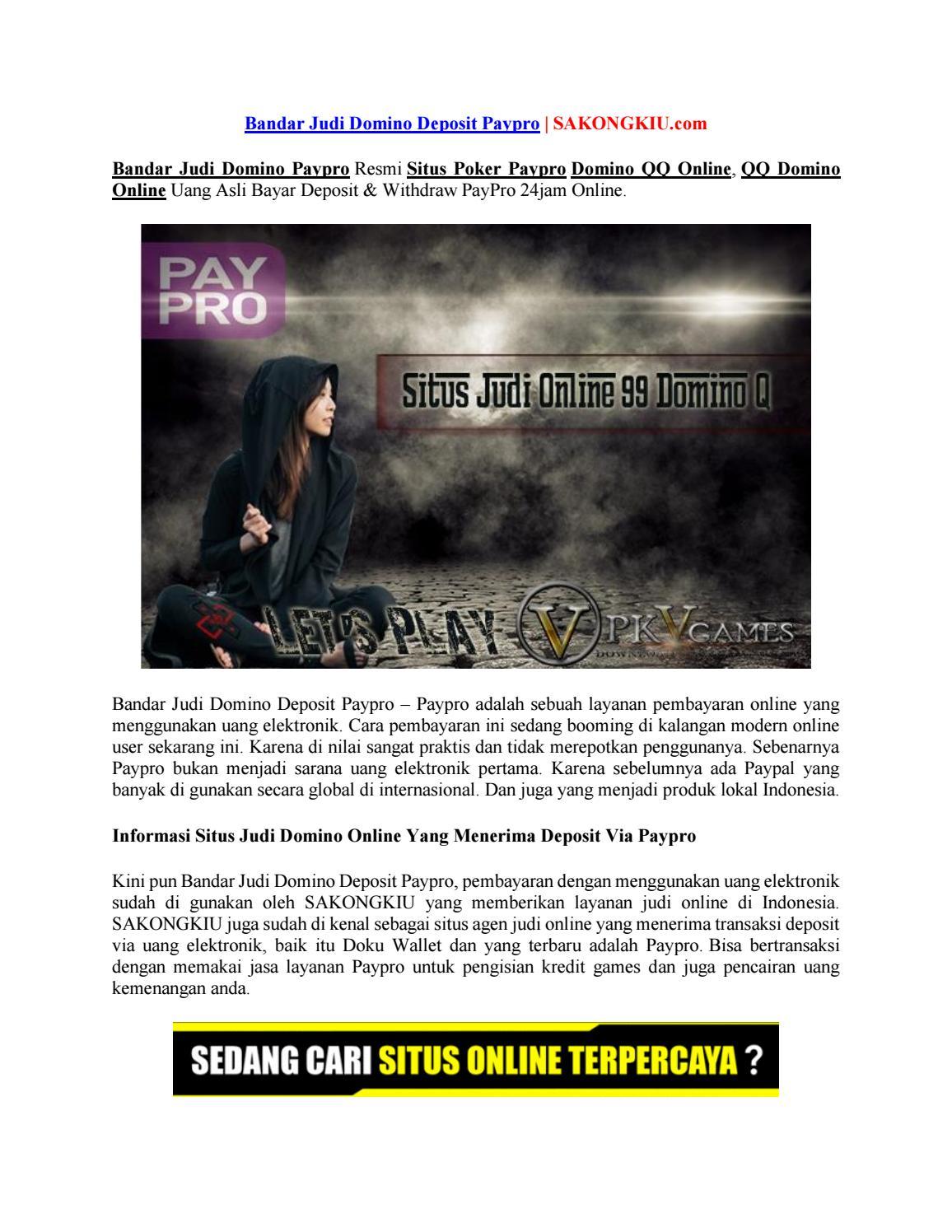 Bandar judi domino deposit paypro | SAKONGKIU com
