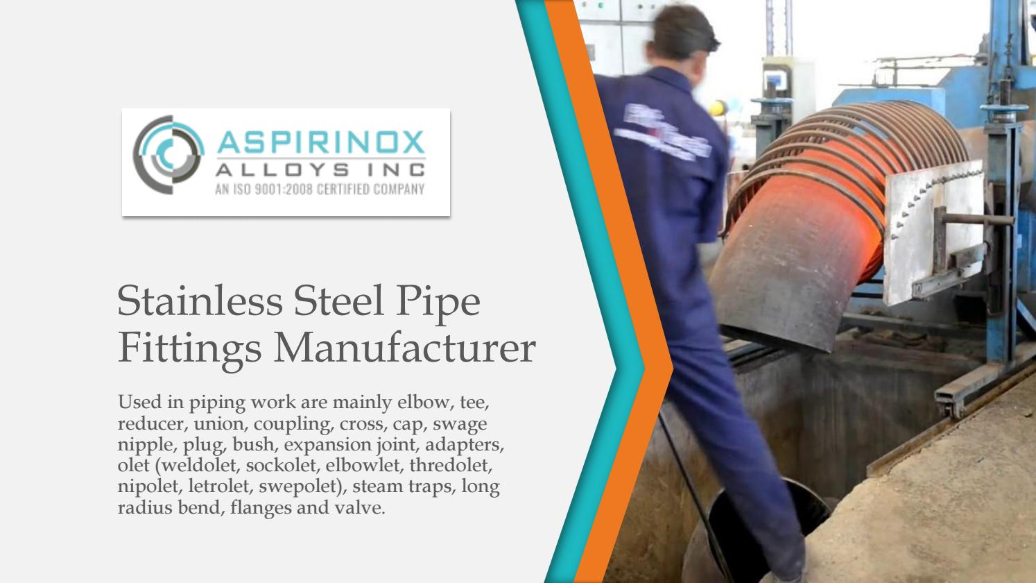 Stainless steel pipe fittings manufacturer by aspirinox com - issuu