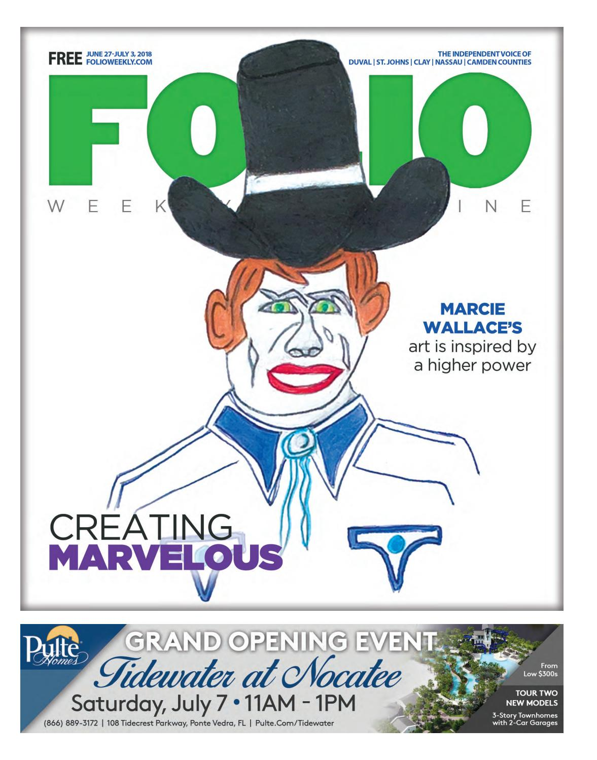 3eab35d12d0 06 27 18 Creating Marvelous by Folio Weekly - issuu