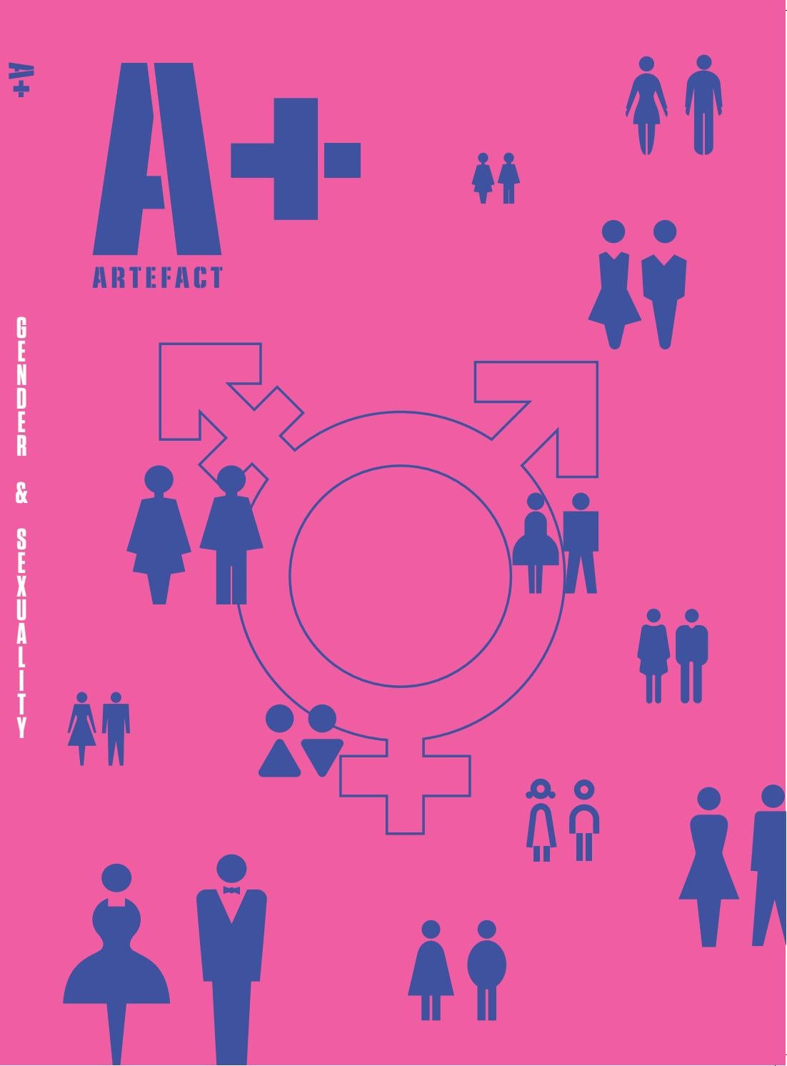 A+ Special 2018 – Gender & Sexuality by Artefact magazine
