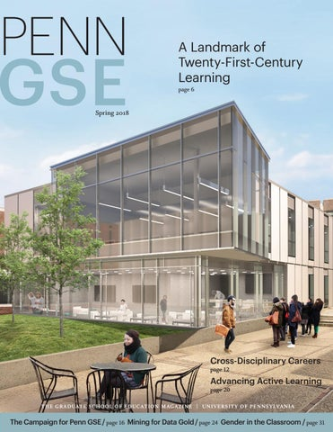 f42474d5281e The Penn GSE Magazine - Spring 2018 by Penn GSE - issuu