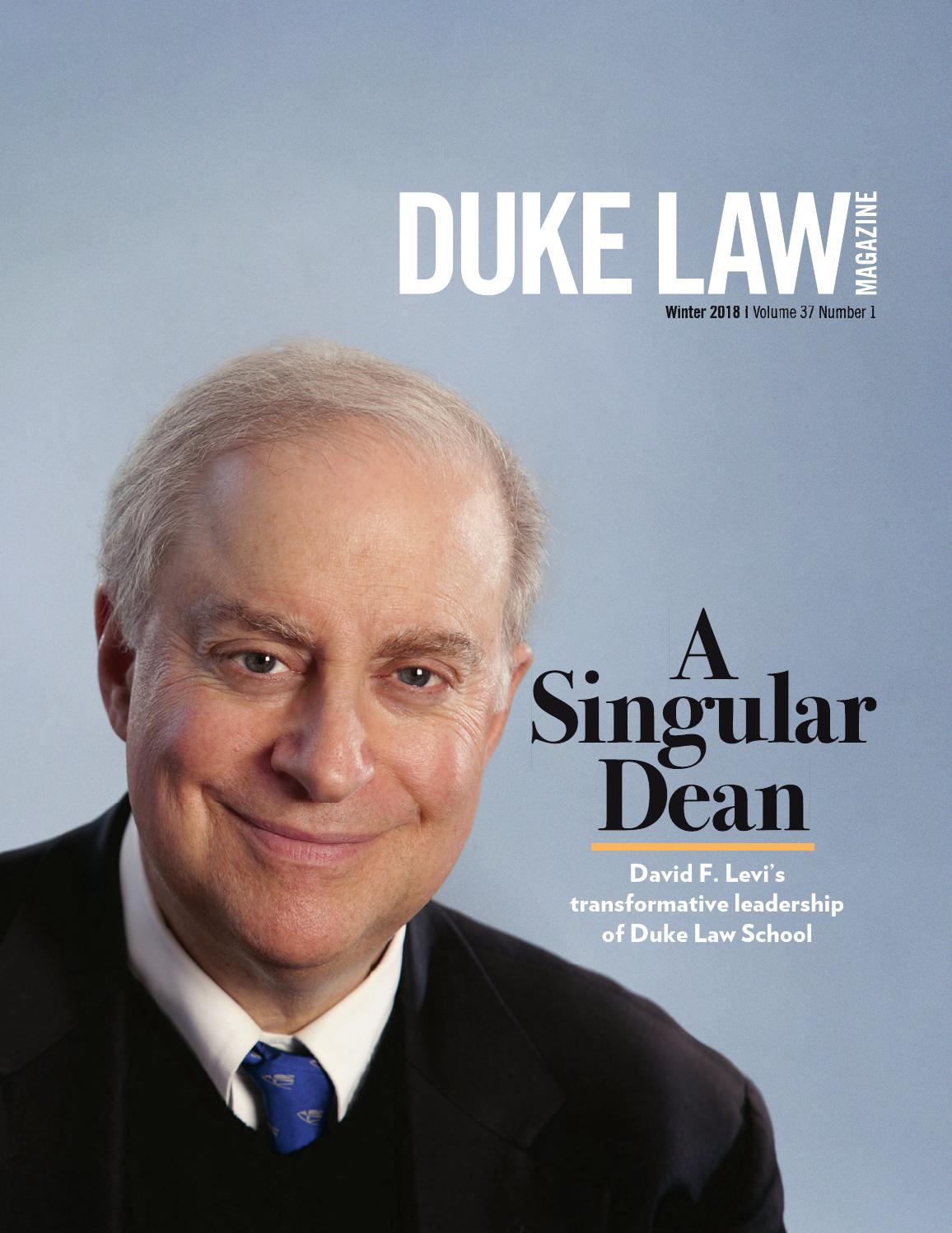 Duke Law Magazine, Winter 2018 by Duke Law - issuu