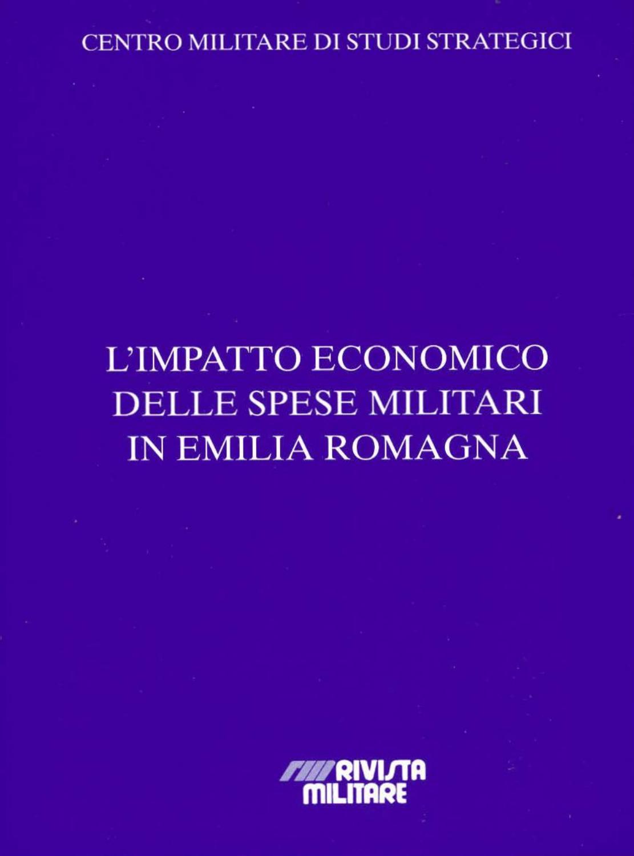 L\' IMPATTO ECONOMICO DELLE SPESE MILITARI IN EMILIA ROMAGNA ...