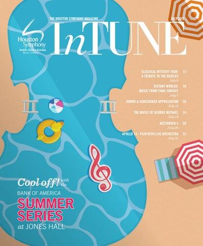 InTune: The Houston Symphony Magazine by Digital Publisher - issuu