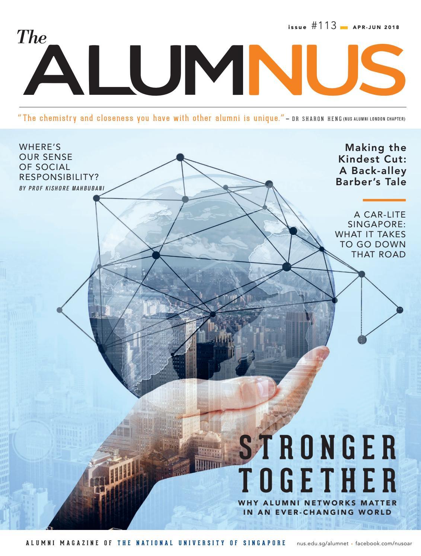 The AlumNUS Apr - Jun 2018 by NUS Alumni Office - issuu