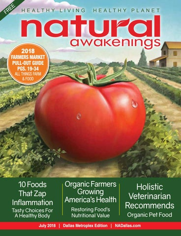 Natural Awakenings Dallas Metroplex Magazine July 2018 Issue