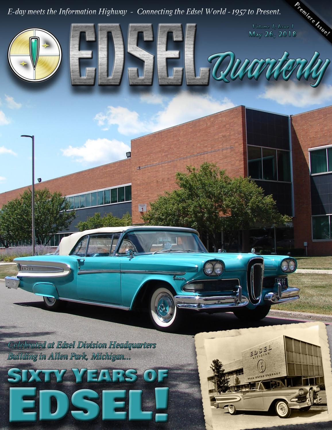 Edsel Quarterly Summer 2018 Volume 1 Issue By Edselquarterly Trunk Locks Wiring Diagram Of 1958 Ford And 59 Lincoln Issuu