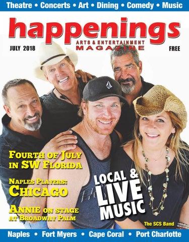 July 2018 Happenings Magazine by SW FL Happenings Magazine - issuu