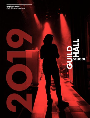 Guildhall School Prospectus 2019 by Guildhall School - issuu