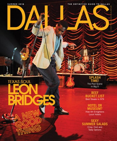 Dallas Hotel Magazine Summer 2018 By Dallas Hotel Magazine Issuu