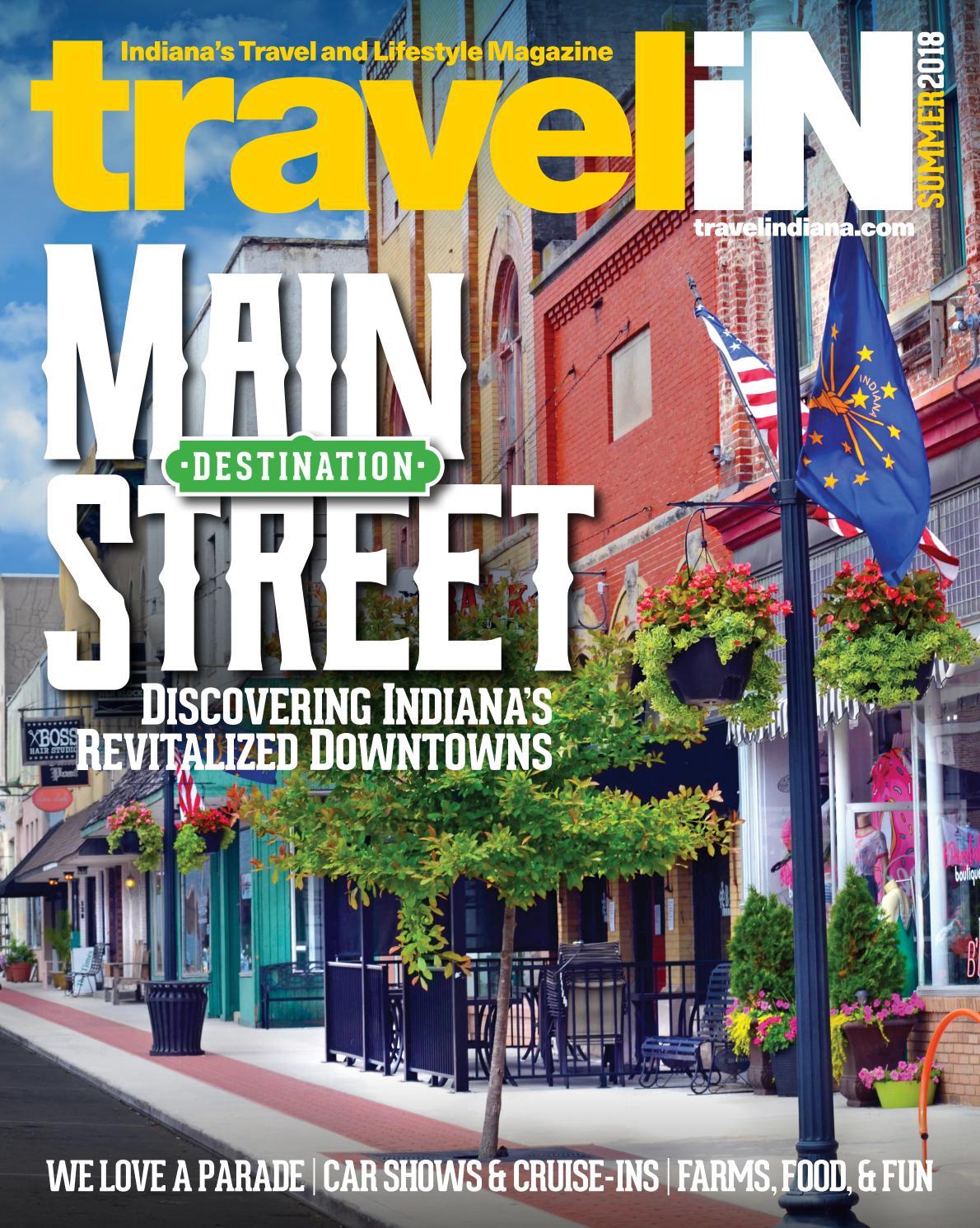 faed4507477 Travel Indiana Magazine Summer Issue 2018 by travelindiana.com - issuu